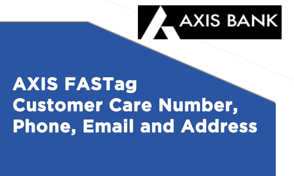AXIS FASTag Customer Care Number