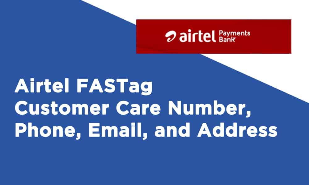 Airtel FASTag Customer Care Number