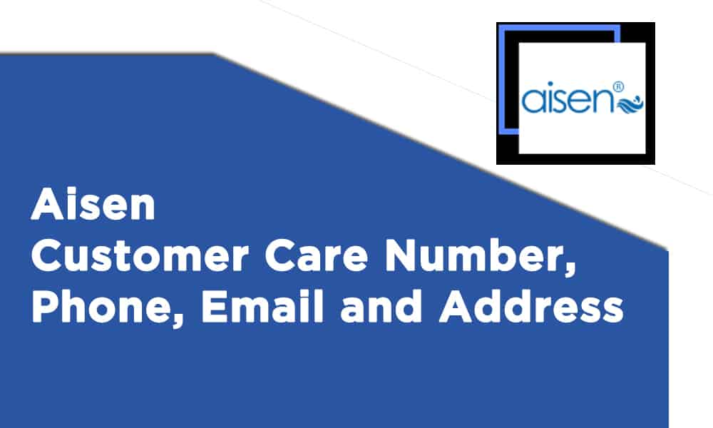 Aisen Customer Care Number, Phone, Email and Address
