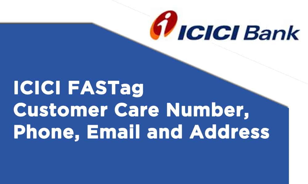 ICICI FASTag Customer Care Number