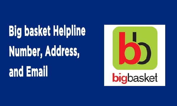 Big basket Helpline