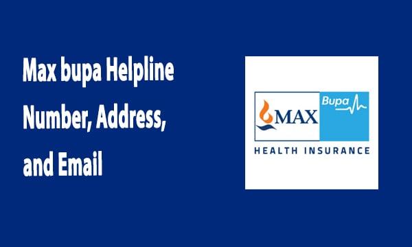 Max bupa Helpline